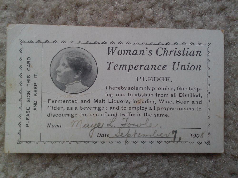 1908 Pledge Card from the Woman\u0027s Christian Temperance Union - pledge form