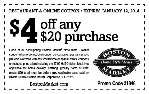 Saving 4 A Sunny Day 4 Off At Boston Market Free Printable Coupons Printable Coupons Restaurant Coupons