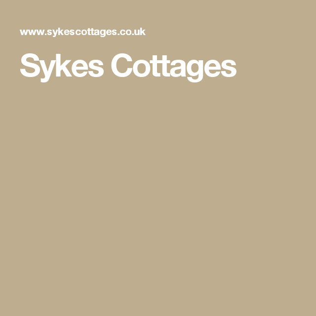 Sykes Cottages Holiday Cottage Cottage Holiday