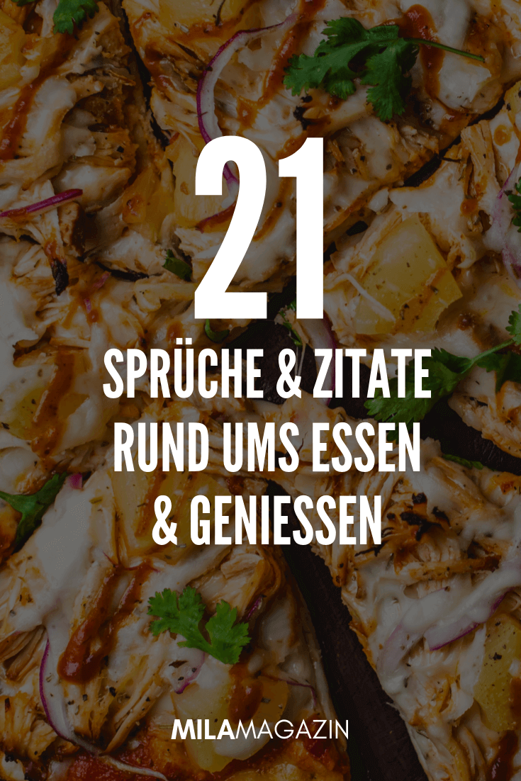 8 Sprüche & Zitate rund ums Essen & Genießen   Essen zitate ...