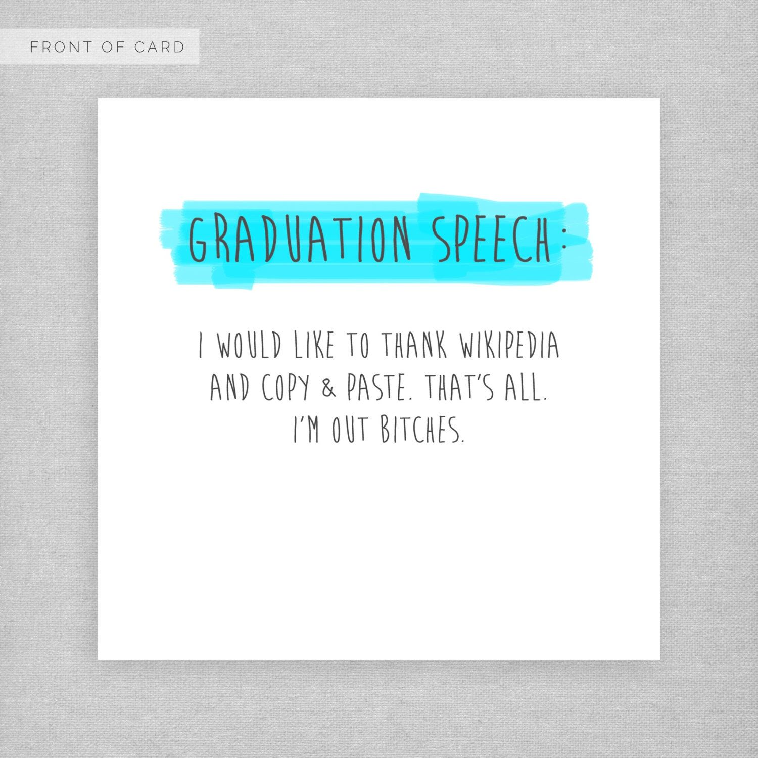 Graduation Card I Would Like To Thank Copy And Paste Funny Rude