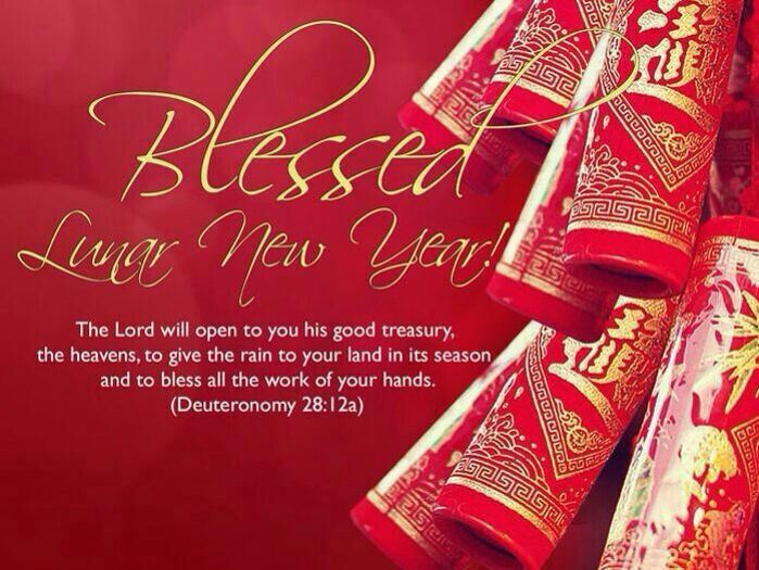 Deut 28 12a Blessed Lunar New Year Lunar New Year Greetings Newyear Chinese New Year