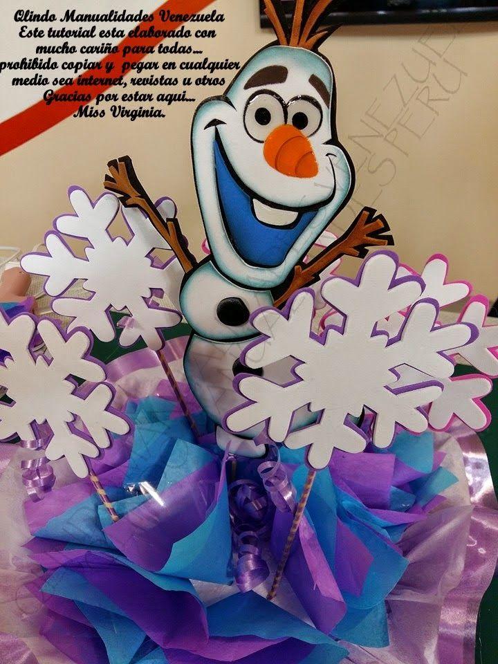Q'LINDO Manualidades: Centro de Mesa Olaf...Me encantannn los abrazos..
