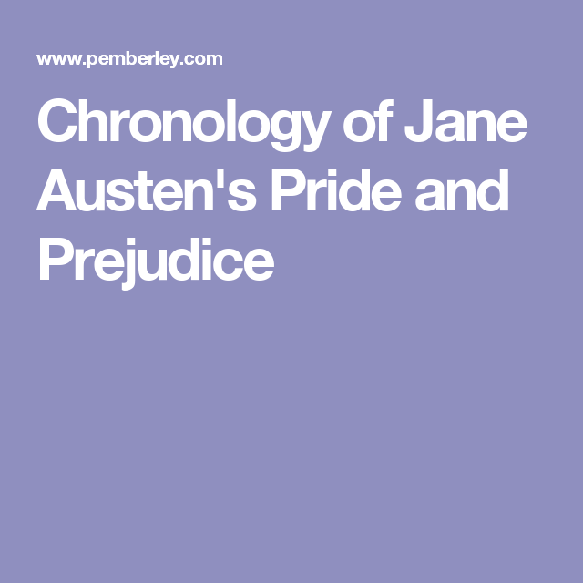 Chronology of Jane Austen's Pride and Prejudice