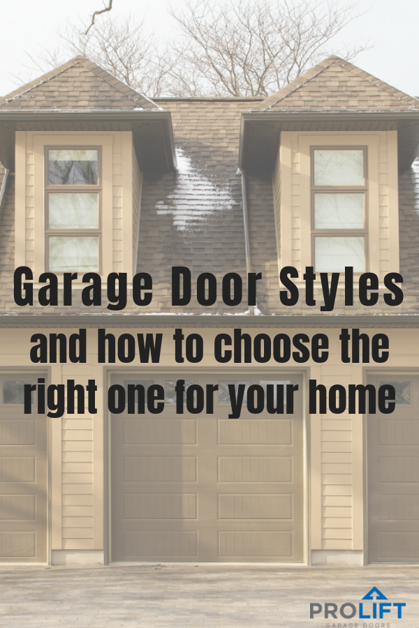 Garage Door Styles And How To Choose The Right One For Your Home