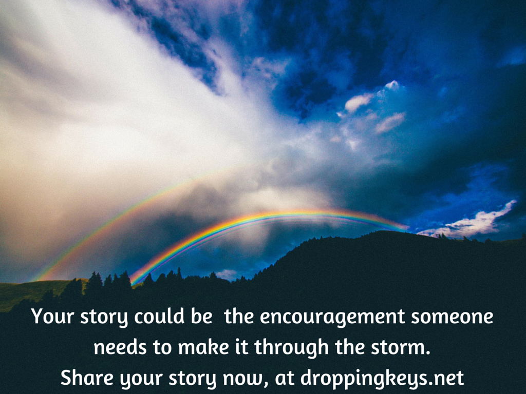 Your story can help someone struggling with mental illness, consider sharing at