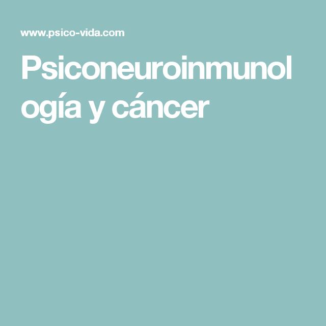 Psiconeuroinmunología y cáncer