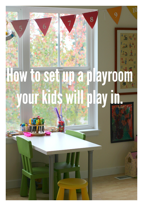 How To Set Up A Playroom Your Kids Will Use Kids Playroom