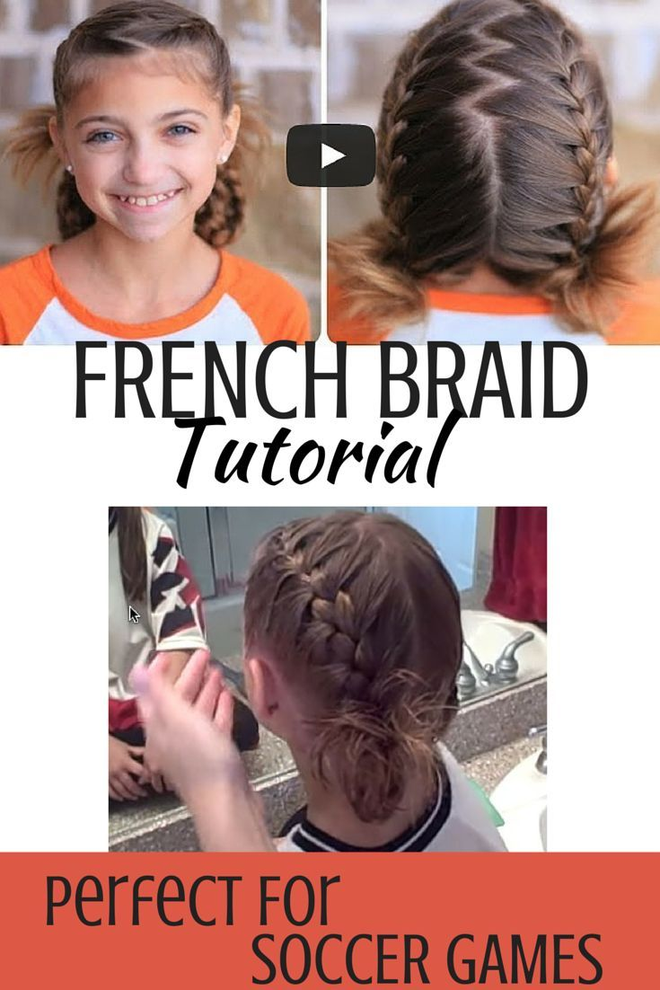 Cute Girls Hairstyles Tutorial This Double French Braid Is Perfect For Your Soccer Star