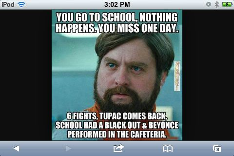 Funny Memes About Missing Work : That's exactly how i felt after missing a day of school memes