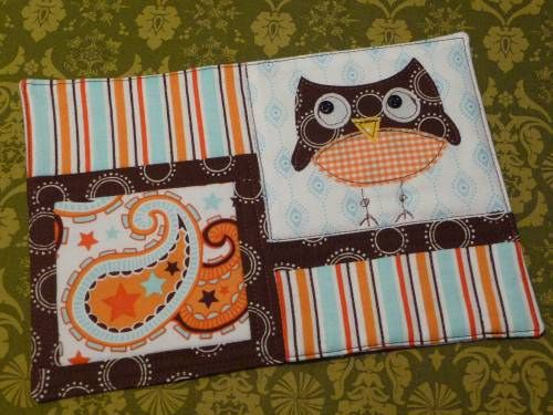 Owl Mug Rug~ This may be my favorite one yet!!! I especially love the paisleys! Can't get enough paisleys!!!