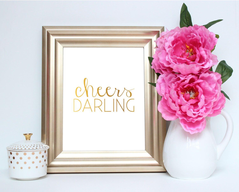 Cheers Darling (Faux Gold Foil) - Instant Download Digital Art Print ...