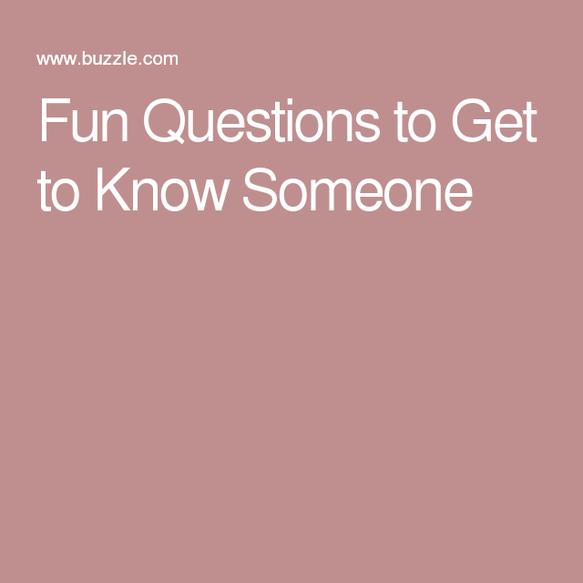 Questions to ask to know someone better