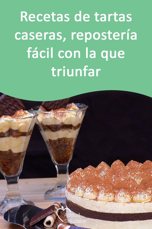 Recetas De Tartas Caseras Repostería Fácil Con La Que