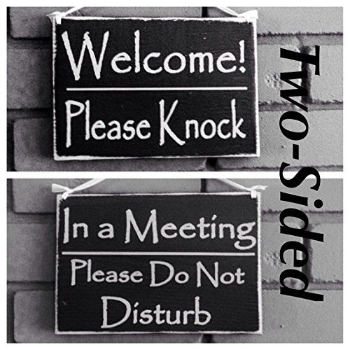 two sided welcome please knock in a meeting please do not disturb