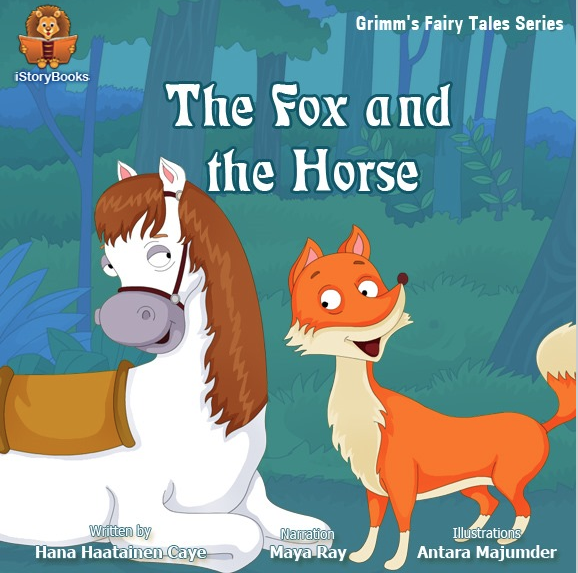 """Do you know what happens in the famous Grimm's Fairy Tale """"The Fox and the Horse?"""""""