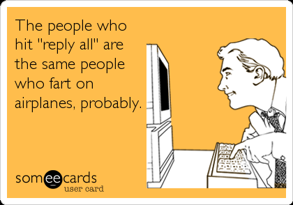 Communication In The Workplace Email Etiquette Funny Quotes About Exes Fun Quotes Funny Quotes About Exes