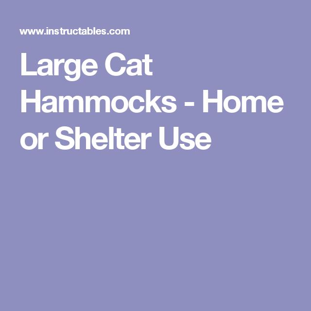 Large Cat Hammocks - Home or Shelter Use