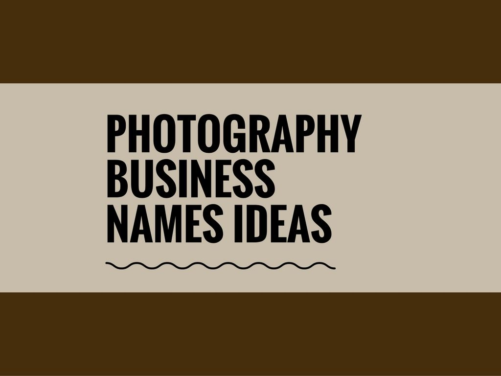 73 best photography business names ideas | catchy business names