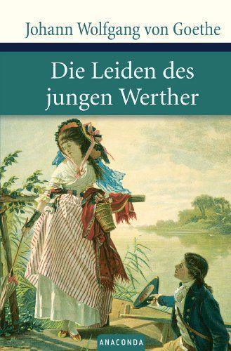 Die Leiden Des Jungen Werther Von Johann Wolfgang Von Goethe Literatura