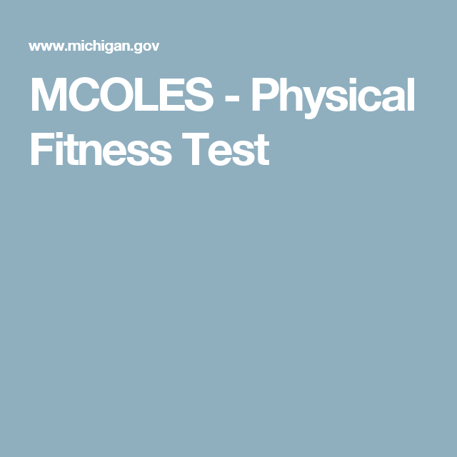 MCOLES - Physical Fitness Test | Nate | Physical fitness