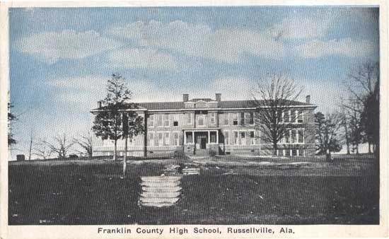 Franklin Co High School 1920s Was Located At Russellville Al The
