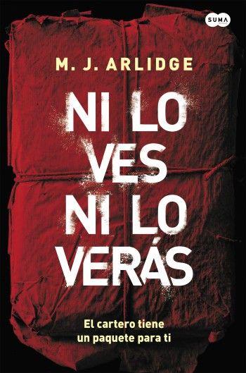"""María Reyes Borrego reseña """"Ni lo ves ni lo verás"""", de M. J. Arlidge. """"Una novela de suspense bien elaborada en la que las mujeres llevan la voz cantante"""". http://www.mardetinta.com/libro/ni-lo-ves-ni-lo-veras/ SUMA DE LETRAS"""