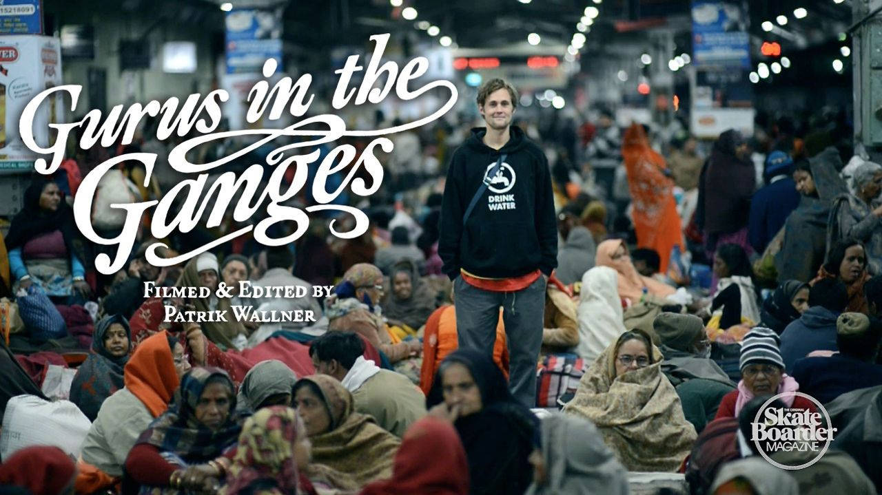Skateboarder Magazine - Gurus in the Ganges (Full Length)