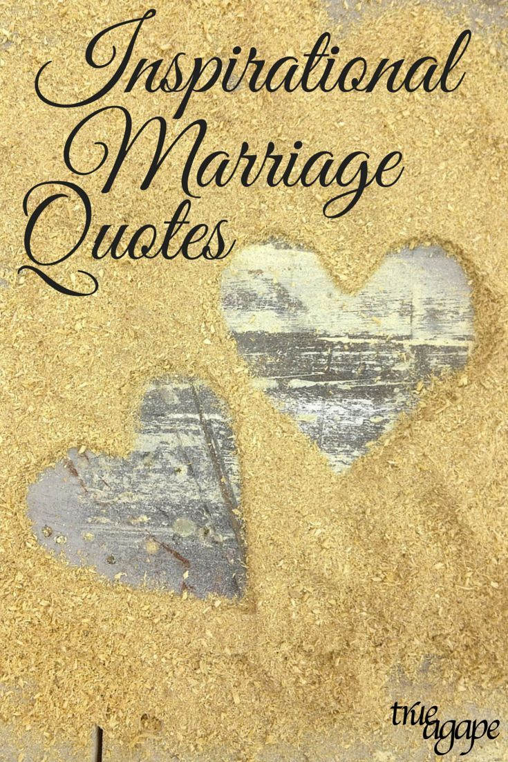 Inspirational Wedding Quotes Inspirational Marriage Quotes  Find Quotes And Inspirational
