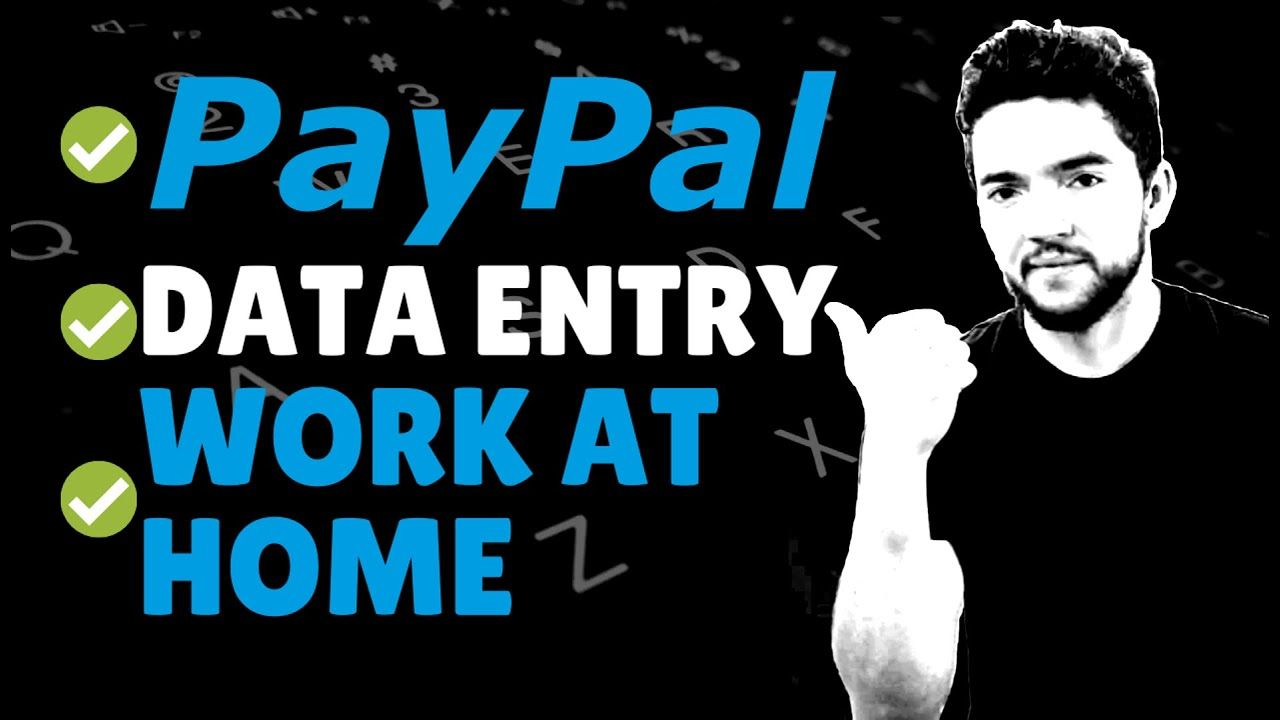 Data entry workfromhome jobs that pay paypal 2020 in