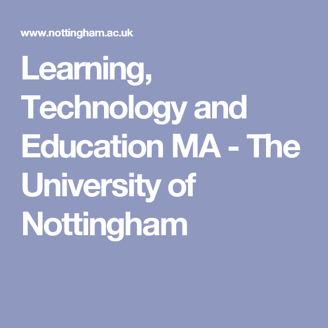 Learning Technology And Education Ma The University Of