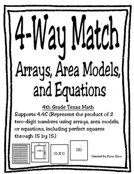 4-Way Match: Arrays, Area Models, and Equations (TEKS 4.4C