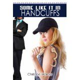 Some Like It in Handcuffs (Kindle Edition)By Christine Warner