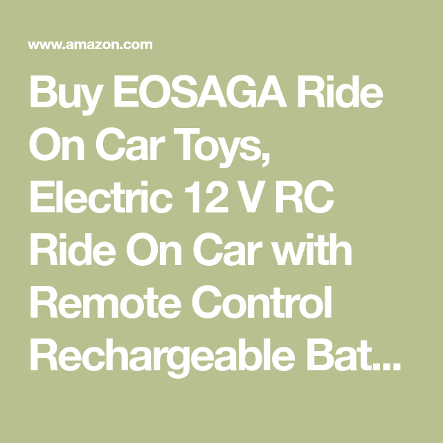 Buy Eosaga Ride On Car Toys Electric 12 V Rc Ride On Car With Remote Control Rechargeable Battery Powered Electric Car With Toy Car Remote Control Electricity
