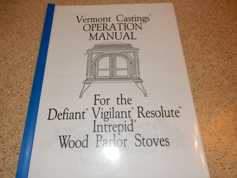 vermont castings defiant vigilant resolute intrepid owners manual rh pinterest com vermont castings encore owner's manual vermont castings defiant 1975 owners manual