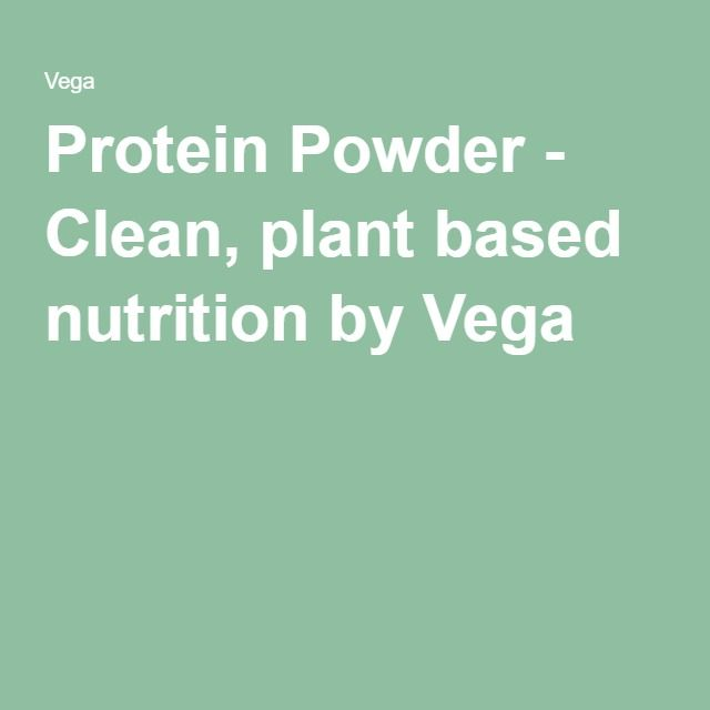 Protein Powder - Clean, plant based nutrition by Vega
