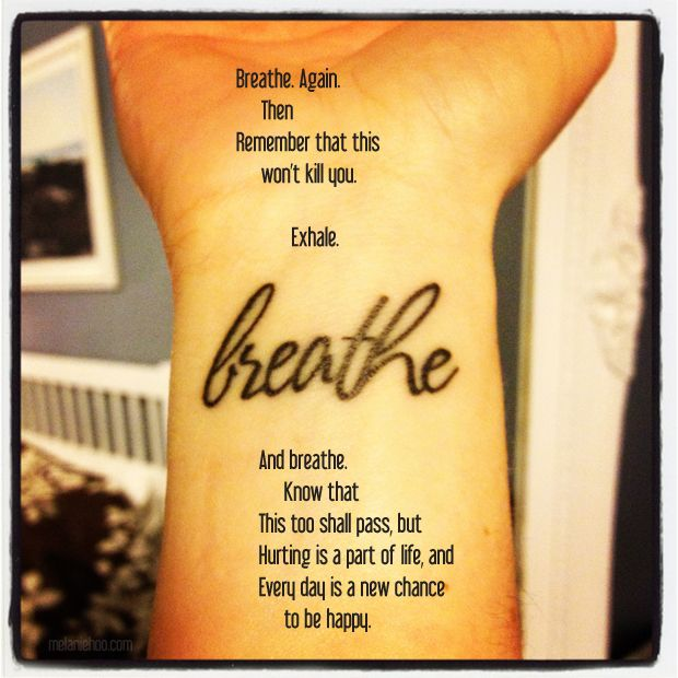 Just Breathe Tattoo Quotes Image Quotes At Hippoquotes Com: Images For Just Breathe Tattoo