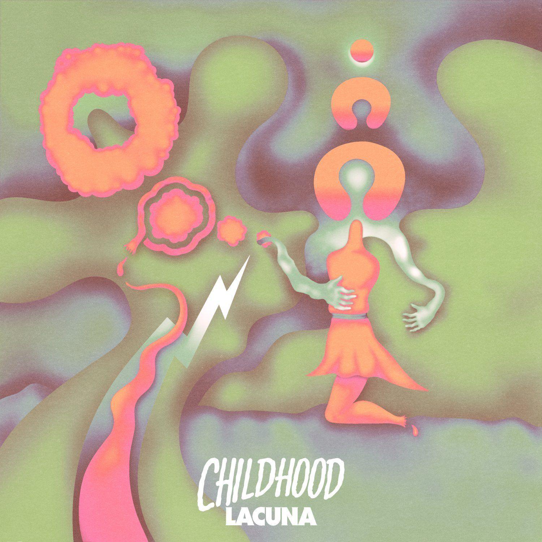 Childhood : Lacuna (Découvertes) | Soul Kitchen