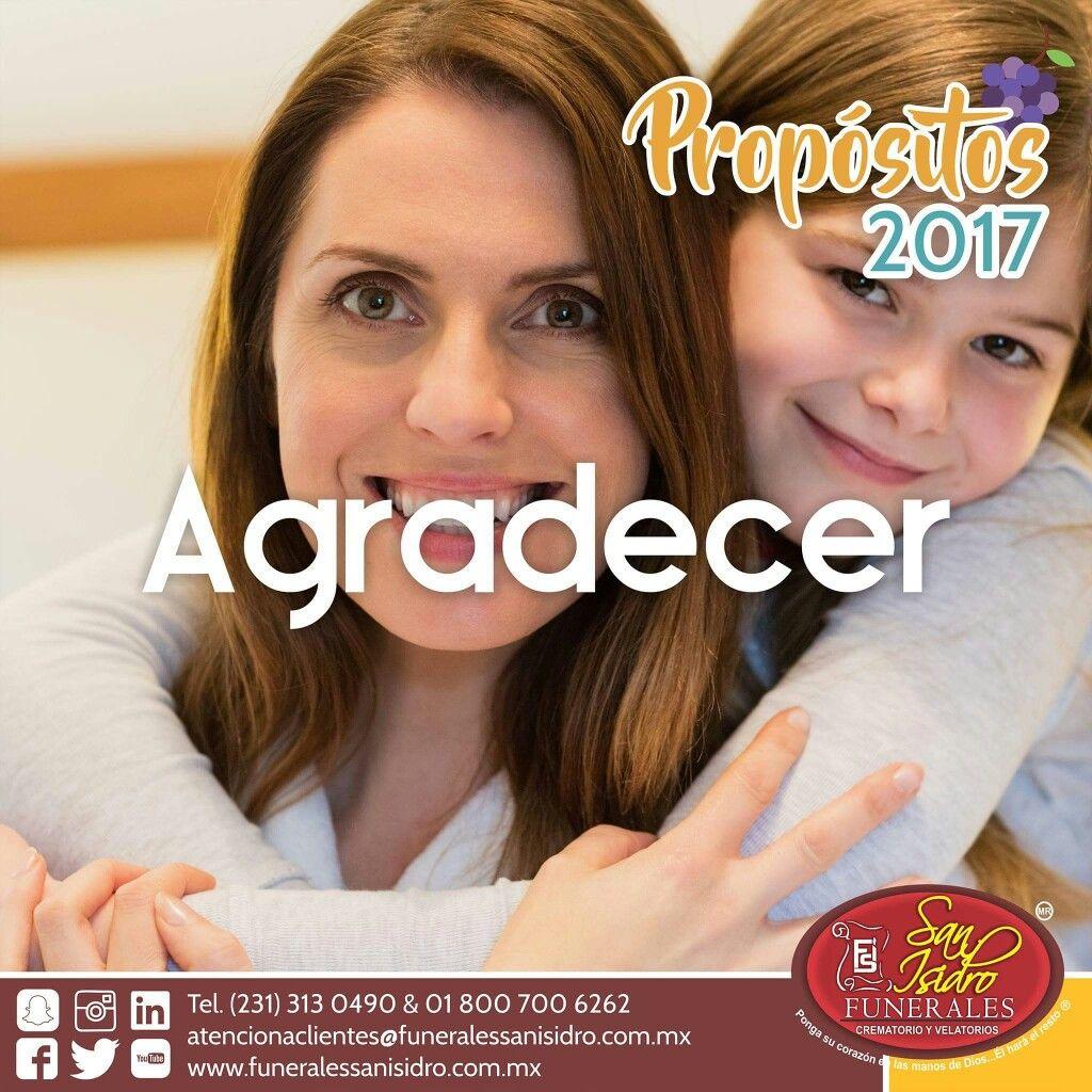 #Propósitos2017 Una de las metas más importantes para el próximo año será ser agradecido por lo que tienes. #AñoNuevo