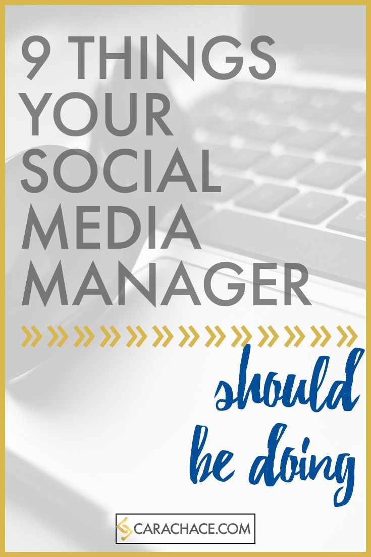 9 Things Your Social Media Manager Should Be Doing