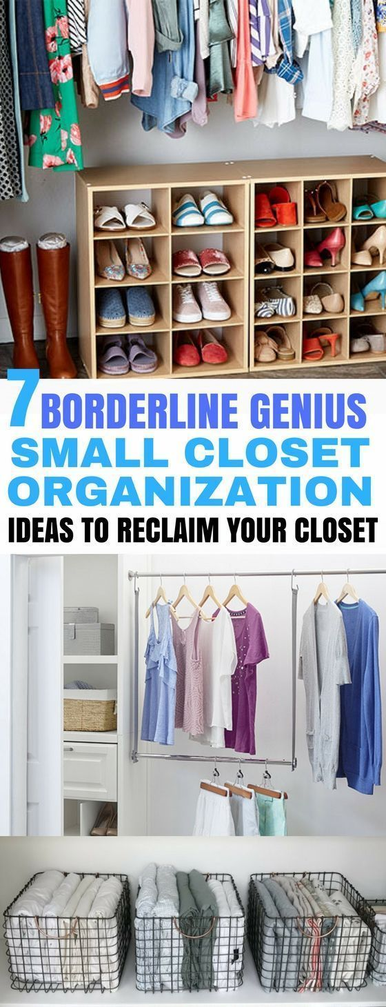 7 Borderline Genius Small Closet Organization Hacks Closets