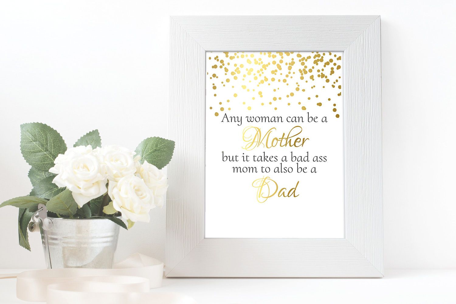 Instant Download Printable Art Gold Letters Mom Quotes FatherS
