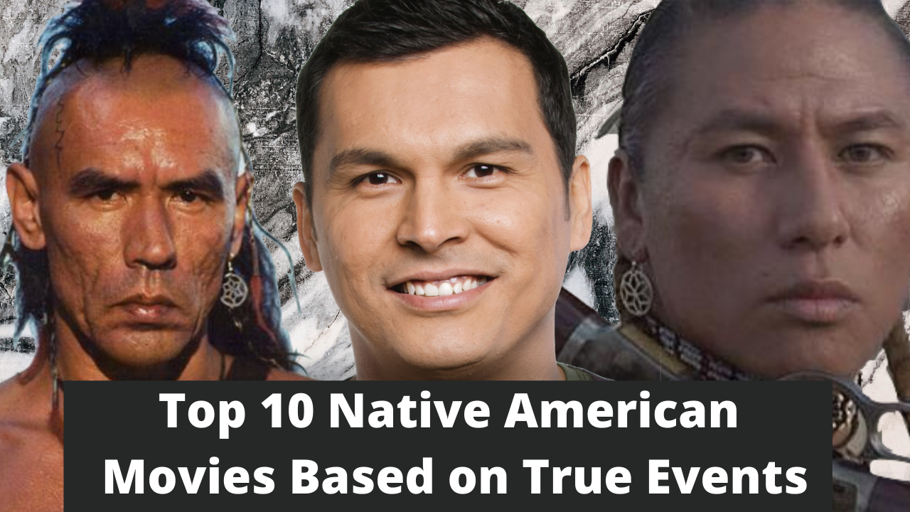 10 Must See Native American Movies Based On True Stories Native American Movies Native American Facts Native American Stories