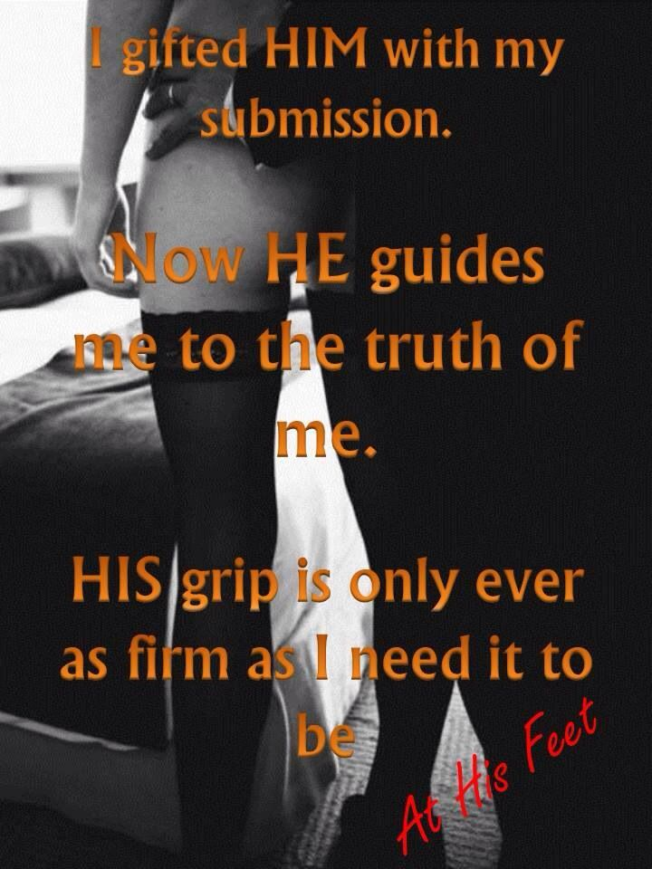 Gifted Him with my submission