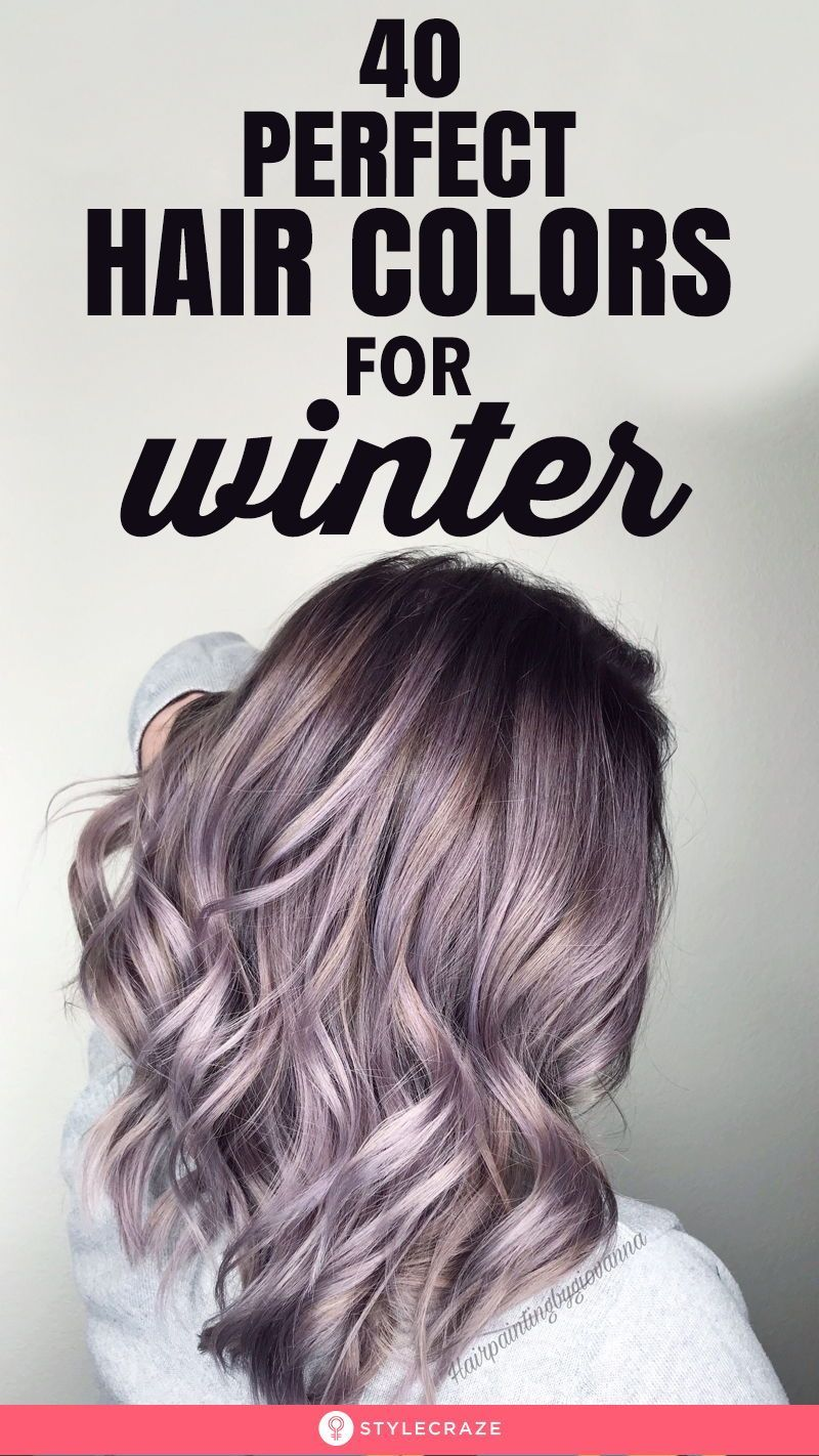 40 Perfect Hair Colors For Winter Colors Hair Haircolor