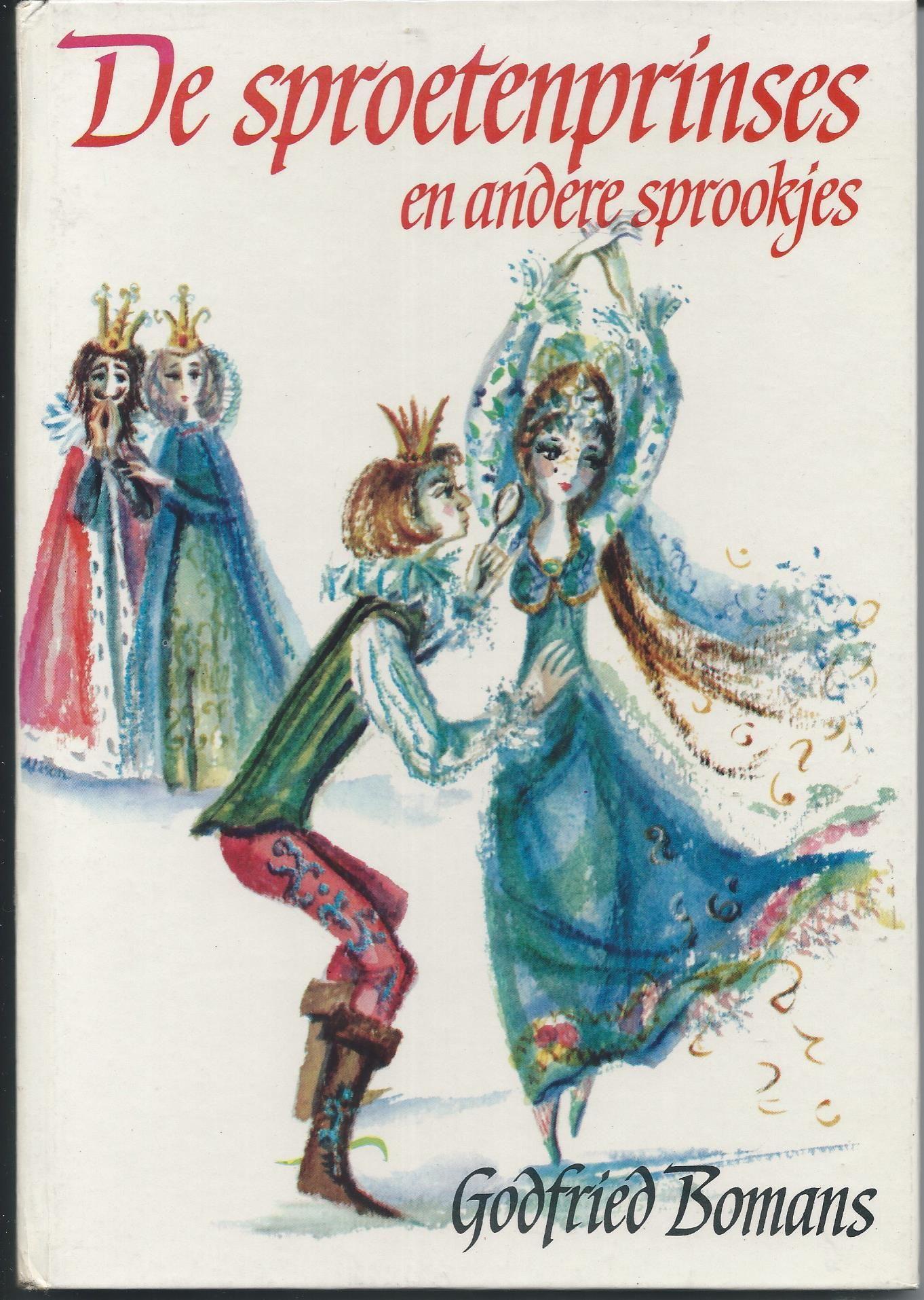 De Sproetenprinses En Andere Sprookjes Godfried Bomans