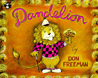Dandelion by Don Freedman Hard Cover Book Ages 5-7