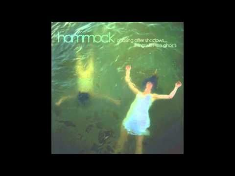 Music: Hammock - The World We Knew As Children (Chasing After Shadows...) HQ (Full Album ...