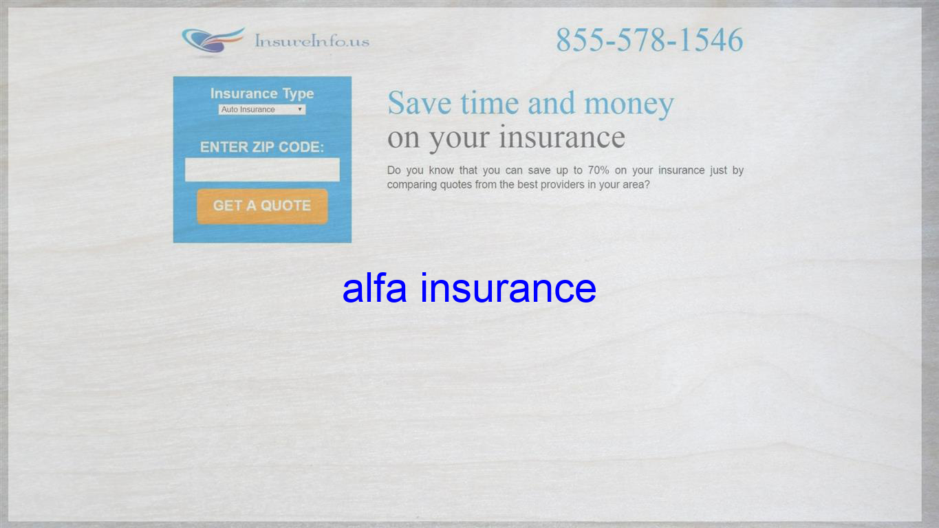Alfa Insurance Life Insurance Quotes Travel Insurance Quotes