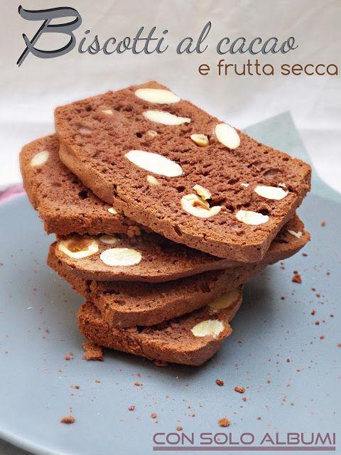 I biscotti della zia: Biscotti al cacao e frutta secca con solo albumi (...